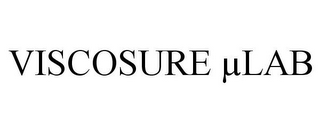 mark for VISCOSURE µLAB, trademark #85416288