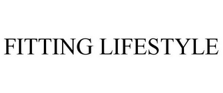mark for FITTING LIFESTYLE, trademark #85416668