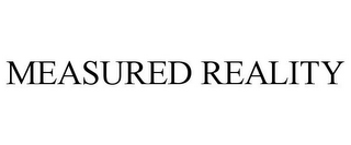 mark for MEASURED REALITY, trademark #85416761