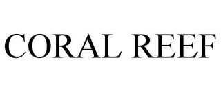 mark for CORAL REEF, trademark #85416916