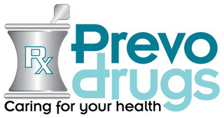 mark for RX PREVO DRUGS CARING FOR YOUR HEALTH, trademark #85417035