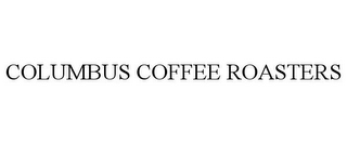 mark for COLUMBUS COFFEE ROASTERS, trademark #85417570