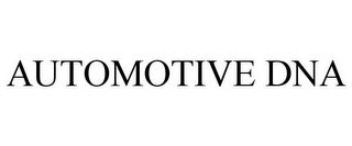 mark for AUTOMOTIVE DNA, trademark #85418674