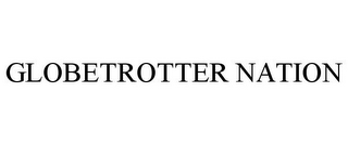 mark for GLOBETROTTER NATION, trademark #85419173