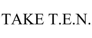 mark for TAKE T.E.N., trademark #85419335