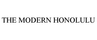 mark for THE MODERN HONOLULU, trademark #85419514