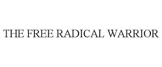mark for THE FREE RADICAL WARRIOR, trademark #85419545