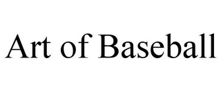 mark for ART OF BASEBALL, trademark #85420252