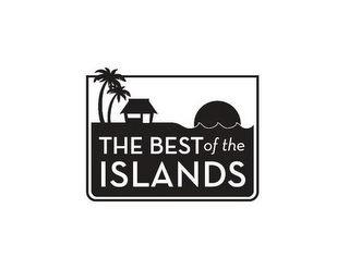 mark for THE BEST OF THE ISLANDS, trademark #85420299