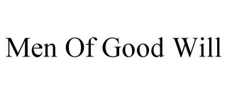 mark for MEN OF GOOD WILL, trademark #85420362