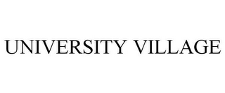 mark for UNIVERSITY VILLAGE, trademark #85420981