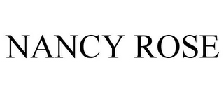 mark for NANCY ROSE, trademark #85422193
