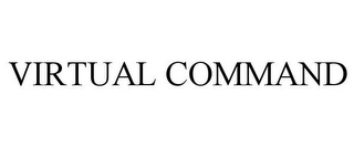 mark for VIRTUAL COMMAND, trademark #85423083