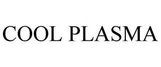 mark for COOL PLASMA, trademark #85423420