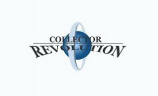 mark for COLLECTOR REVOLUTION, trademark #85423732