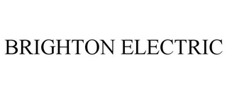 mark for BRIGHTON ELECTRIC, trademark #85424134