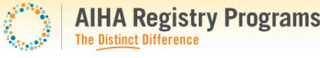mark for AIHA REGISTRY PROGRAMS THE DISTINCT DIFFERENCE, trademark #85424630