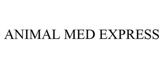mark for ANIMAL MED EXPRESS, trademark #85424790