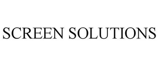 mark for SCREEN SOLUTIONS, trademark #85425114