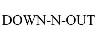mark for DOWN-N-OUT, trademark #85425697