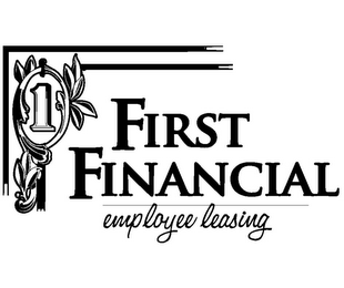 mark for FIRST FINANCIAL EMPLOYEE LEASING, trademark #85428233