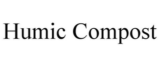 mark for HUMIC COMPOST, trademark #85429023