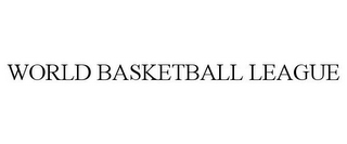 mark for WORLD BASKETBALL LEAGUE, trademark #85429468