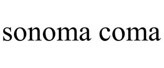 mark for SONOMA COMA, trademark #85429935