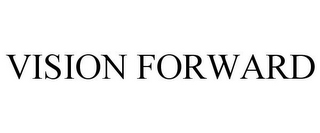 mark for VISION FORWARD, trademark #85430552