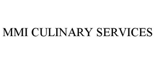 mark for MMI CULINARY SERVICES, trademark #85430654