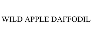 mark for WILD APPLE DAFFODIL, trademark #85430667