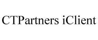 mark for CTPARTNERS ICLIENT, trademark #85430733
