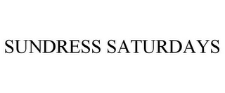 mark for SUNDRESS SATURDAYS, trademark #85430738