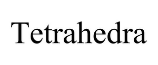 mark for TETRAHEDRA, trademark #85431390