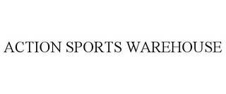 mark for ACTION SPORTS WAREHOUSE, trademark #85432362
