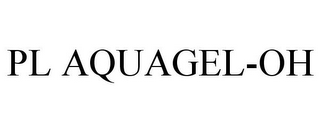 mark for PL AQUAGEL-OH, trademark #85432450