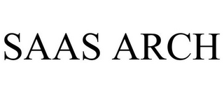 mark for SAAS ARCH, trademark #85432490