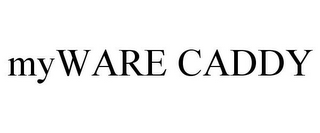 mark for MYWARE CADDY, trademark #85432822