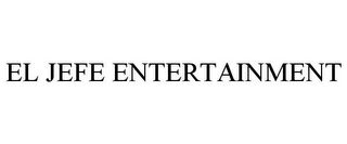 mark for EL JEFE ENTERTAINMENT, trademark #85433267