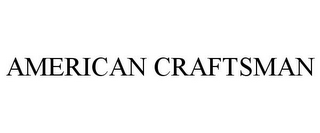 mark for AMERICAN CRAFTSMAN, trademark #85436020