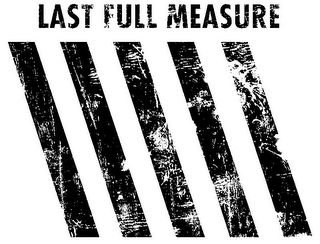 mark for LAST FULL MEASURE, trademark #85436112