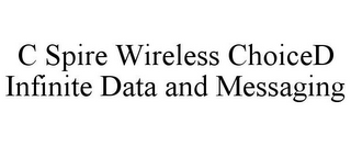 mark for C SPIRE WIRELESS CHOICED INFINITE DATA AND MESSAGING, trademark #85436801
