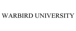 mark for WARBIRD UNIVERSITY, trademark #85436869