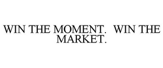 mark for WIN THE MOMENT. WIN THE MARKET., trademark #85436914