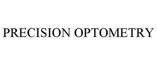mark for PRECISION OPTOMETRY, trademark #85437154