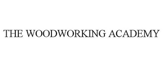 mark for THE WOODWORKING ACADEMY, trademark #85437654