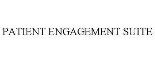 mark for PATIENT ENGAGEMENT SUITE, trademark #85438035