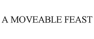 mark for A MOVEABLE FEAST, trademark #85439078