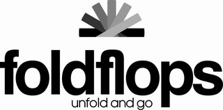 mark for FOLDFLOPS UNFOLD AND GO, trademark #85439516