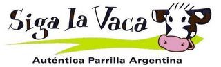 mark for SIGA LA VACA AUTENTICA PARRILLA ARGENTINA, trademark #85440069